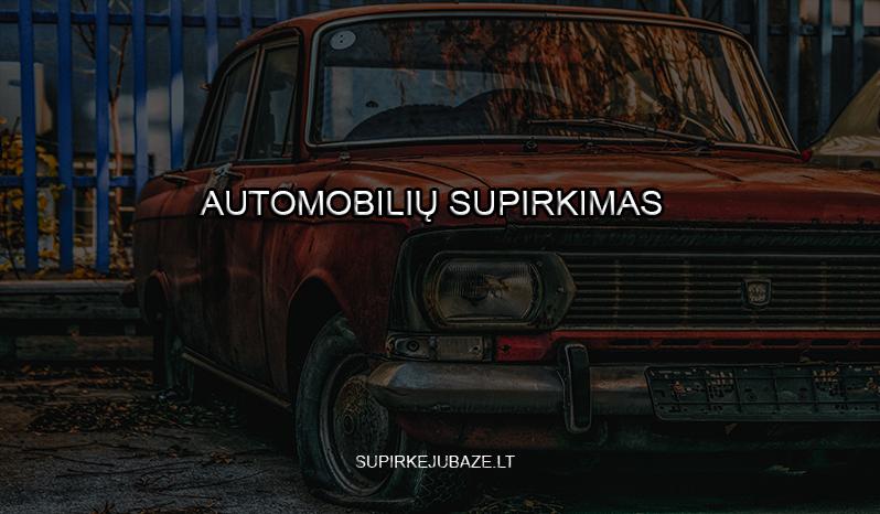 superkame ir labai senus auto